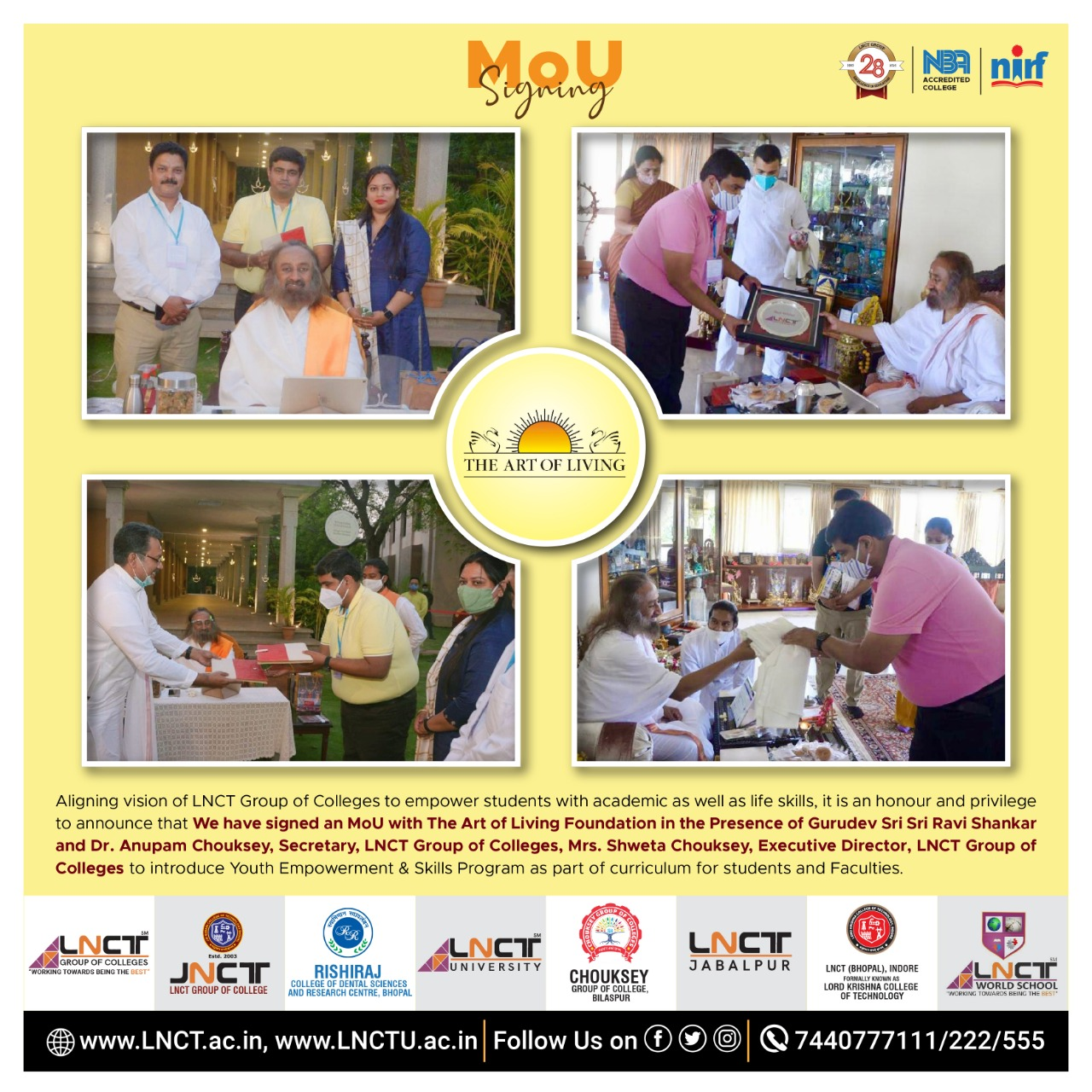 Signed an MoU with The Art of Living Foundation 1