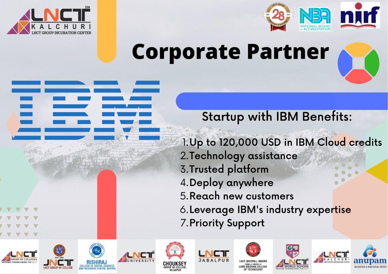 Startup with IBM - Partner with - KALCHURI LNCT GROUP INCUBATION CENTER 5